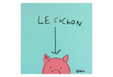 Le Cochon Prints by Brian Nash