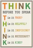 Think Before You Speak Plakaty