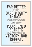 Dare Mighty Things Teddy Roosevelt Láminas