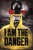 Breaking Bad - I am the danger Pósters