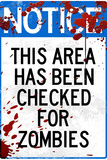 Notice This Area Checked for Zombies Sign Plastic Sign Wall Sign