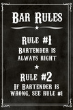 Bar Rules The Bartender is Always Right Sign Print Plastic Sign Wall Sign