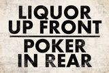 Liquor Up Front Poker In Rear Distressed Bar Plastic Sign - Plastik Tabelalar