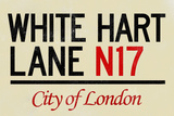 White Hart Lane N17 London Sign Plastic Sign Plastic Sign