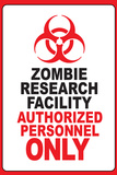 Zombie Research Facility Sign Plastic Sign Plastic Sign