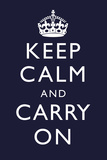 Keep Calm and Carry On (Motivational, Dark Blue) Plastic Sign Plastic Sign