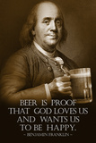 Benjamin Franklin Beer is Proof God Loves Us Plastic Sign - Plastik Tabelalar