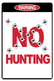 No Hunting Plastic Sign Wall Sign