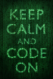 Keep Calm and Code On Plastic Sign Wall Sign