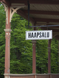 Sign at a Train Station, Haapsalu, Estonia Photographic Print by Green Light Collection
