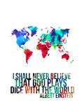 World Map Quote Albert Einstein Posters par  NaxArt