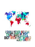 World Map Quote Albert Einstein Posters by  NaxArt