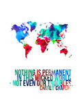 World Map Quote Charlie Chaplin Poster by  NaxArt