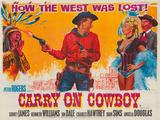 Carry on Cowboy - Giclee Baskı