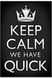 Keep Calm We Have Quick Sports Plastic Sign Wall Sign