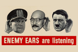 Enemy Ears Are Listening WWII War Propaganda Plastic Sign Wall Sign