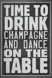 Time To Drink Champagne Plastic Sign Plastic Sign