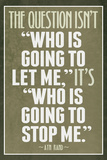 Who Is Going To Stop Me Ayn Rand Plastic Sign Plastic Sign