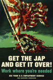 Get The Jap and Get It Over WWII War Propaganda Plastic Sign Wall Sign