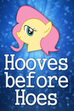 Hooves Before Hoes Brony Plastic Sign Plastic Sign