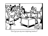 """Can I get you any more deafening loudness?"" - New Yorker Cartoon Premium Giclee Print by Bruce Eric Kaplan"