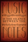 Music is the Silence Between the Notes Plastic Sign Wall Sign