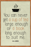 A Cup of Tea and A Book CS Lewis Plastic Sign Plastic Sign