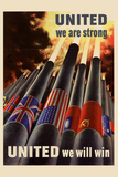United We are Strong United We Will Win WWII War Propaganda Plastic Sign Plastic Sign