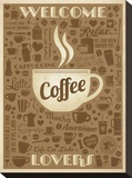 Welcome Coffee Lovers Stretched Canvas Print by  Anderson Design Group