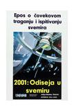 2001: A SPACE ODYSSEY, (aka 2001: ODISEJA U SVEMIRU), Serbian poster, 1968 Posters