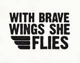 Brave Wings Sérigraphie par Kyle & Courtney Harmon