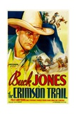 THE CRIMSON TRAIL, Buck Jones, 1935 Poster
