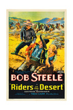 RIDERS OF THE DESERT, Bob Steele, Joe Dominguez, Gertrude Messinger, 1932 Plakater