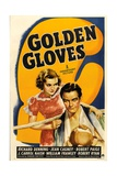 GOLDEN GLOVES, from left: Jeanne Cagney, Richard Denning, 1940 Prints