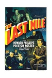 THE LAST MILE, top from left: Preston Foster, George E. Stone, 1932. Poster