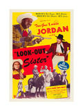LOOK OUT SISTER, Suzette Harbin, Louis Jordan, 1947 Art