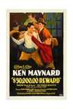 $50,000.00 REWARD, center: Ken Maynard on poster art, 1924. Posters