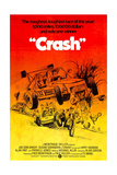 CRASH, (aka CHECKERED FLAG OR CRASH), Joe Don Baker (at steering wheel), 1977 Prints