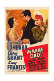 IN NAME ONLY, from left: Kay Francis, Cary Grant, Carole Lombard on window card, 1939 Print