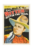 HITTIN' THE TRAIL, Tex Ritter, 1937 Print