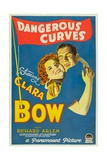 DANGEROUS CURVES, from left: Clara Bow, Richard Arlen, 1929. Plakater