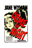 CRIME BY NIGHT, US poster, Jane Wyman, 1944 Prints