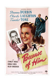 BECAUSE OF HIM, US poster, from left: Franchot Tone, Deanna Durbin, Charles Laughton, 1946 Art