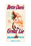 THE GREAT LIE, from top: George Brent, Bette Davis, Mary Astor on US poster art, 1941. Prints