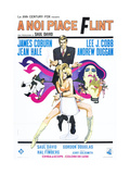 OUR MAN FLINT (aka A NOI PIACE FLINT) Posters