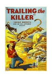 TRAILING THE KILLER, poster art, 1932. Prints