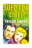SUED FOR LIBEL, US poster art, from left: Kent Taylor, Linda Hayes, 1939 Art