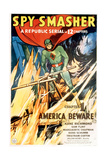 SPY SMASHER, Kane Richmond in 'Chapter 1: America Beware', 1942 Posters