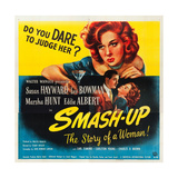 SMASH-UP, top: Susan Hayward, bottom l-r: Lee Bowman, Susan Hayward on poster art, 1947. Print