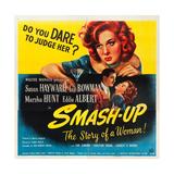 SMASH-UP, top: Susan Hayward, bottom l-r: Lee Bowman, Susan Hayward on poster art, 1947. Premium Giclee Print
